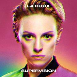 Supervision - La Roux