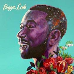Bigger Love - John Legend