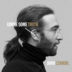 Gimme Some Truth - John Lennon