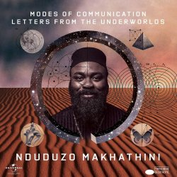 Modes Of Communication - Letters From The Underworlds - Makhathini, Nduduzo