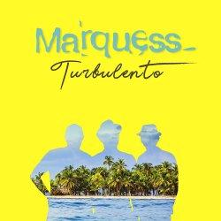 Turbulento - Marquess