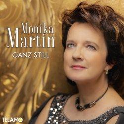 Ganz still - Monika Martin