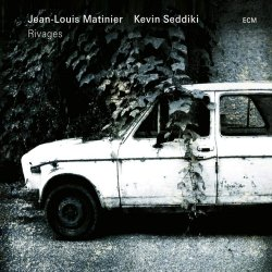 Rivages - Jean-Louis Matinier + Kevin Seddiki