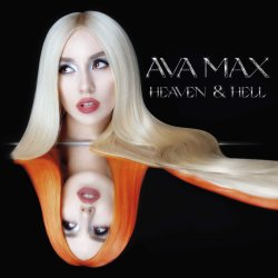 Heaven And Hell. - Ava Max