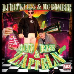Acid, Bass und Zappeln - MC Bomber + DJ Reckless