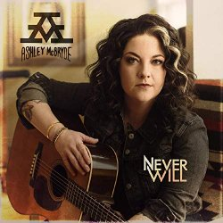 Never Will - Ashley McBryde