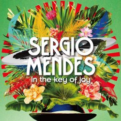 In The Key Of Joy - Sergio Mendes