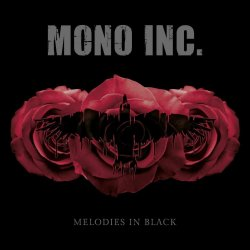 Melodies In Black - Mono Inc.