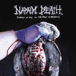 Throes Of Joy In The Jaws Of Defeatism. - Napalm Death