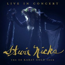 Live In Concert - The 24 Karat Gold Tour - Stevie Nicks