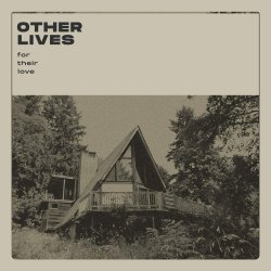 For Their Love - Other Lives