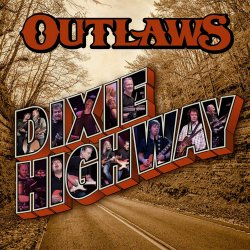 Dixie Highway - Outlaws