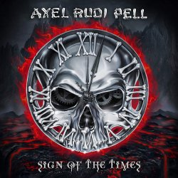 Sign Of The Times. - Axel Rudi Pell
