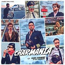 Charmania - Pierre Ferdinand et les Charmeurs