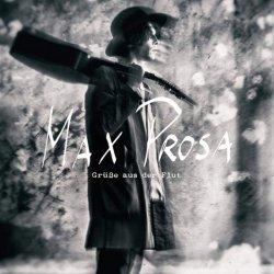 Grüße aus der Flut - Max Prosa