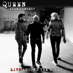 Live Around The World - {Queen} + {Adam Lambert}