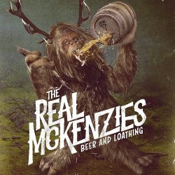 Beer And Loathing - Real McKenzies