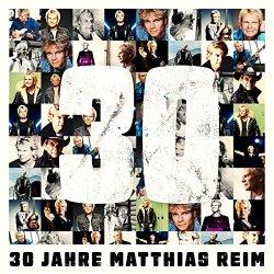 30 Jahre - Matthias Reim