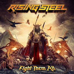 Fight Them All - Rising Steel