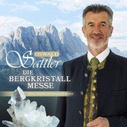 Die Bergkristall-Messe - Oswald Sattler