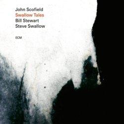 Swallow Tales - John Scofield