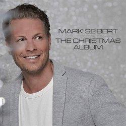 The Christmas Album - Mark Seibert