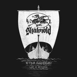 10 Year Anniversary - Live In Reykjavik - Skalmöld