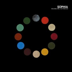 Holding On - Letting Go - Sophia