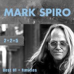 2+2=5 - Best of And Rarities - Mark Spiro