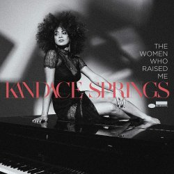 The Woman Who Raised Me - Kandace Springs