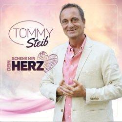 Schenk mir dein Herz - Tommy Steib