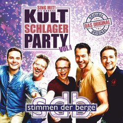 Sing mit! Die große Kultschlager Party - Vol. 1 - Stimmen der Berge