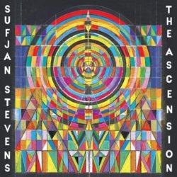 The Ascension - Sufjan Stevens