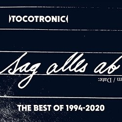 Sag alles ab - The Best Of 1994-2020 - Tocotronic