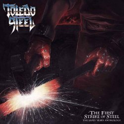First Strike Of Steel - Toledo Steel
