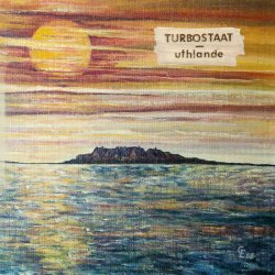 Uthlande - Turbostaat