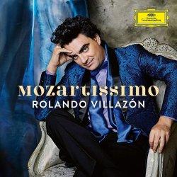 Mozartissimo - Rolando Villazon