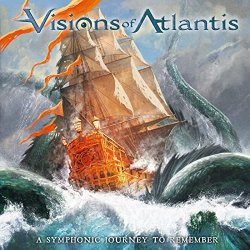 A Symphonic Journey To Remember - Visions Of Atlantis