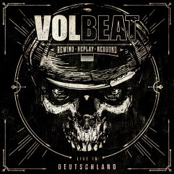Rewind, Replay, Rebound - Live In Deutschland - Volbeat