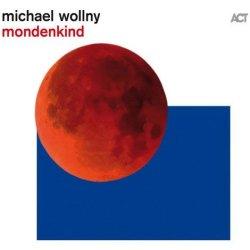 Mondenkind - Michael Wollny