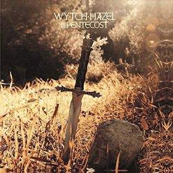 III: Pentecost - Wytch Hazel