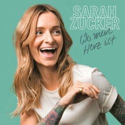 Wo mein Herz ist - Sarah Zucker