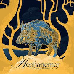 A Dream Of Wilderness - Aephanemer