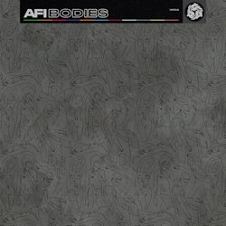 Bodies - AFI