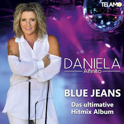 Blue Jeans - Das ultimative Hitmix Album - Daniela Alfinito