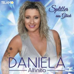Splitter aus Glück - Daniela Alfinito