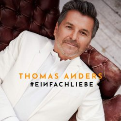 Einfach Liebe - Thomas Anders