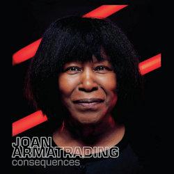 Consequences - Joan Armatrading