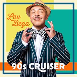 90s Cruiser - Lou Bega