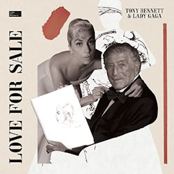 Love For Sale - {Tony Bennett} + {Lady Gaga}